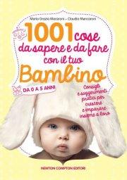 1001-cose-da-fare-e-da-sapere-sul-tuo-bambino-MammaMoglieDonna