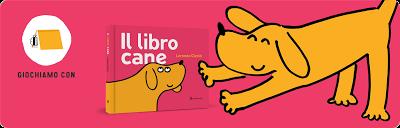 Il libro cane: libro-gioco