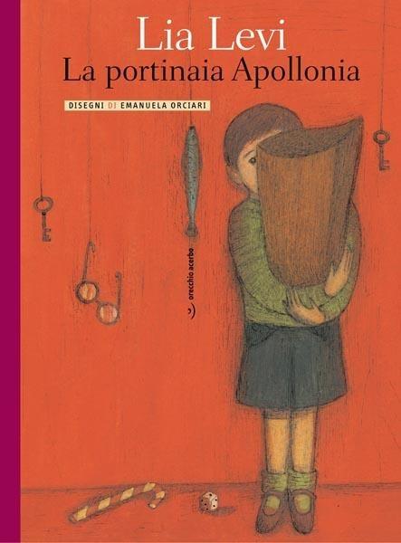 La portinaia Apollonia – Orecchio Acerbo