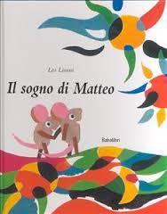 Il sogno di Matteo di Leo Lionni