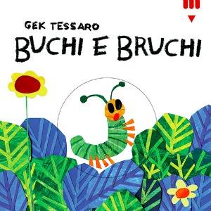 Buchi-e-bruchi Gek Tessaro