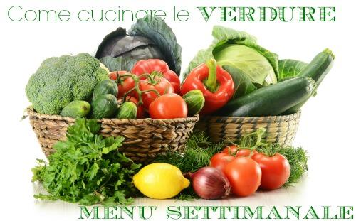 come cuinare le verdure