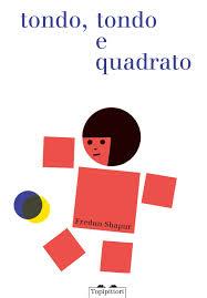 libri per giocare con le forme tondo tondo quadrato