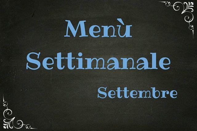 menu settimanale settembre