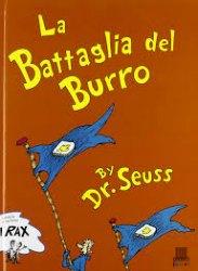 battaglia di burro dr seuss anna sarfatti