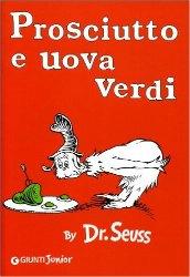 prosciutto uova verdi dr seuss anna sarfatti