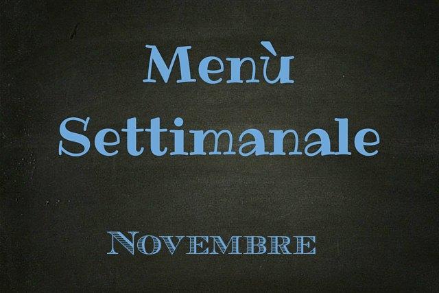 menù settimanale novembre