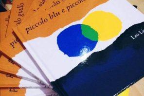 10 buone ragioni per cui tutti i bambini meritano di conoscere Piccolo blu e piccolo giallo