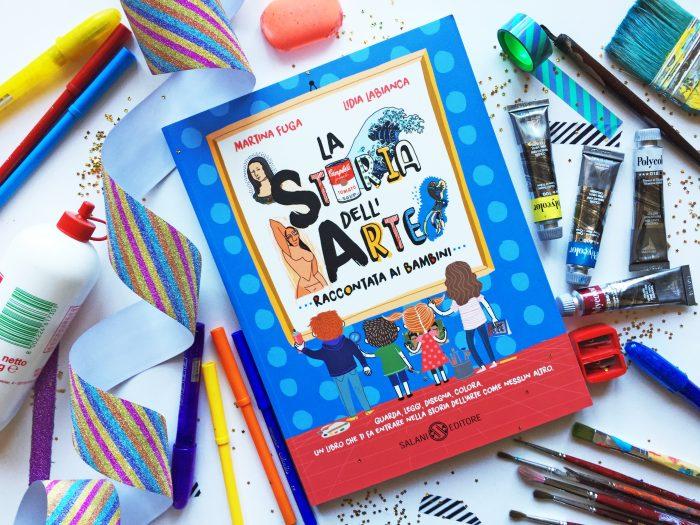 9074360fbe2399 Il primo dei libri per avvicinare i bambini all'arte che voglio proporvi è  un libro che ha avuto molto successo a casa nostra, si tratta di La storia  ...